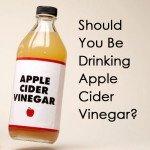 Should You Be Drinking Apple Cider Vinegar?